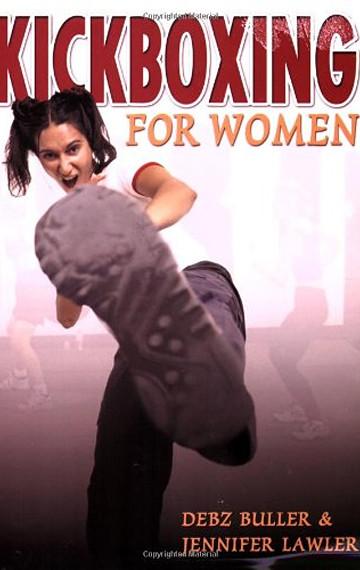Kickboxing for Women (with Debz Buller)